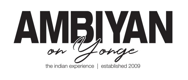 Now Open - Ambiyan on Yonge Indian Restaurant